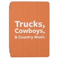 Trucks, Cowboys and Country Music iPad Air Cover