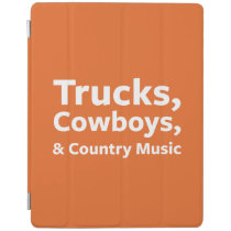 Trucks, Cowboys and Country Music iPad Smart Cover