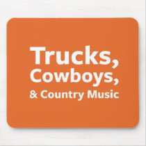 Trucks, Cowboys and Country Music Mouse Pad
