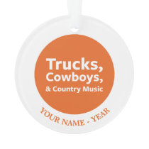 Trucks, Cowboys and Country Music Ornament