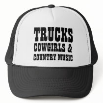 Trucks Cowgirls and Country Music Trucker Hat