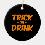 Truco o bebida Halloween divertido anaranjado Ornamento Para Reyes Magos