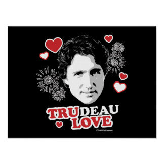 Trudeau Love -.png Poster