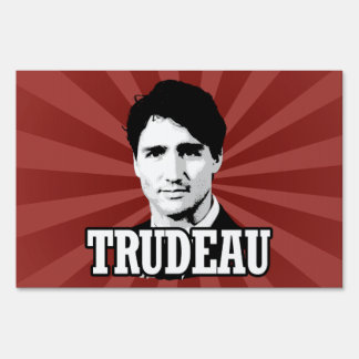 Trudeau Yard Sign