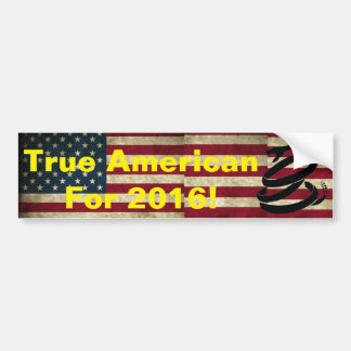 True American For 2016 Car Bumper Sticker