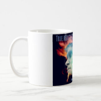 True beauty is not of the face - but of the spirit coffee mug