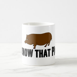 True Blood ~ I know that Pig Coffee Mug
