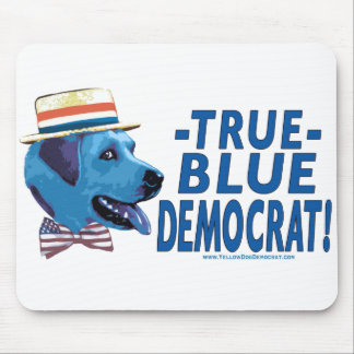 True Blue Democrat Mousepad