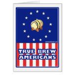 True Brew Wine Americans Greeting Cards