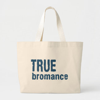 True Bromance (Blue) Large Tote Bag
