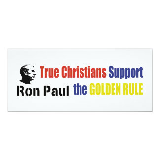 True Christians Support The Golden Rule Ron Paul Card