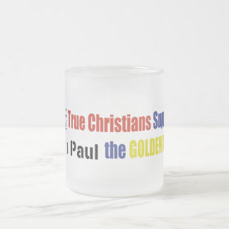True Christians Support The Golden Rule Ron Paul Frosted Glass Coffee Mug