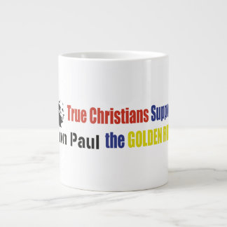 True Christians Support The Golden Rule Ron Paul Large Coffee Mug