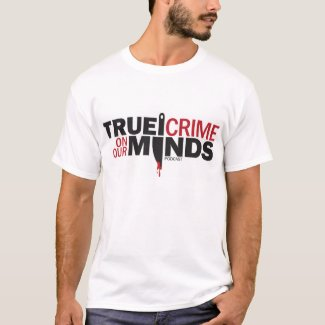 True Crime on Our Minds Men's Basic T-Shirt