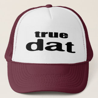true dat 1.0 trucker hat