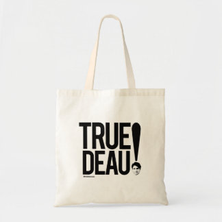 True deau -.png tote bag