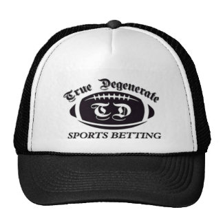 True Degenerate Sports Betting Trucker Hat