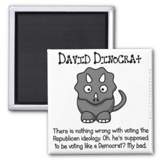 True Democrat in Name Only 2 Inch Square Magnet