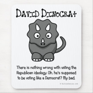 True Democrat in Name Only Mouse Pad