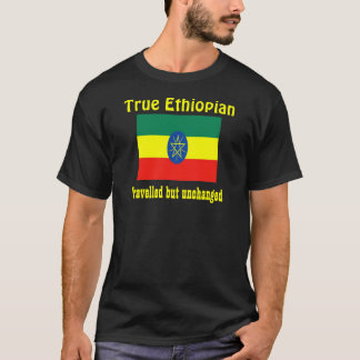 True Ethiopian t-shirts-tavelled but unchanged T-Shirt