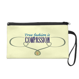 True Fashion is Compassion Wristlet