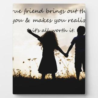 True Friend Plaque