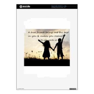 True Friend Skin For The iPad 2
