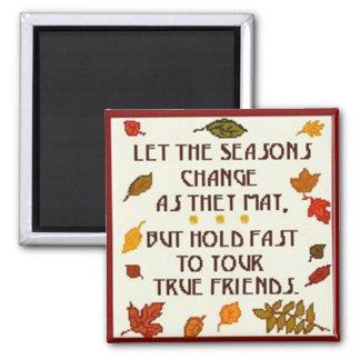 True Friends - Magnet
