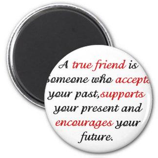 True Friends.png Refrigerator Magnet