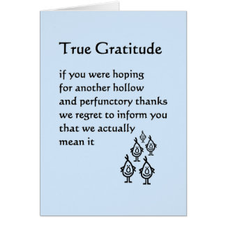True Gratitude - a funny thank you poem Card