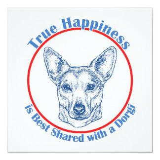 True Happiness with a Dorgi (shorthair) Invites