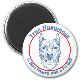 True Happiness with a Pit Bull 2 Inch Round Magnet