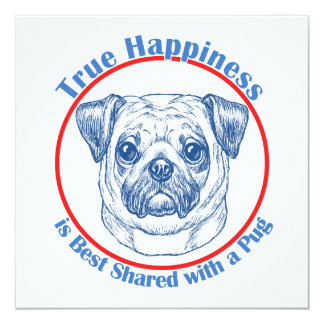 True Happiness with a Pug Card