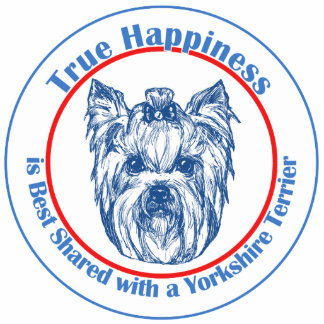 True Happiness with a Yorkshire Terrier Cutout