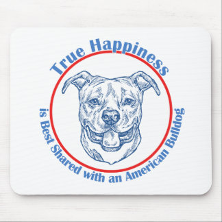 True Happiness with an American Bulldog Mouse Pad