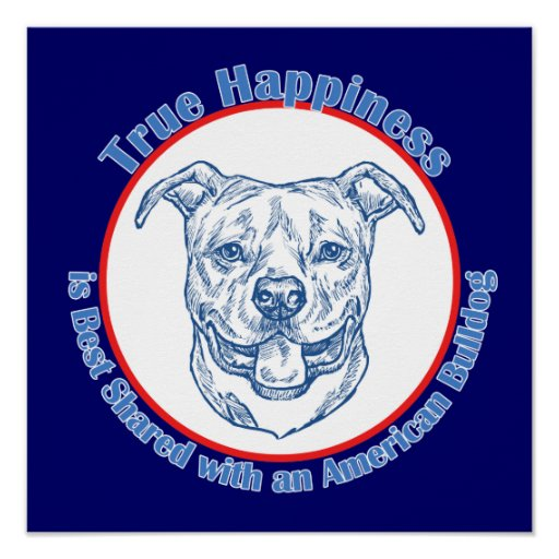 True Happiness with an American Bulldog Poster