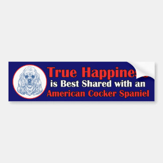 True Happiness with an American Cocker Spaniel Bumper Sticker