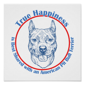 True Happiness with an American Pit Bull Terrier Print