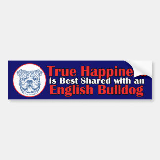 True Happiness with an English Bulldog Bumper Sticker