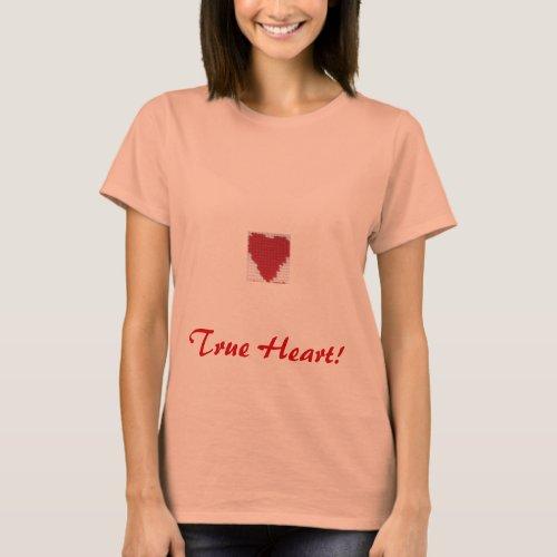 True Heart! shirt