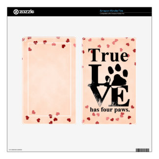 True Love Has Paws Kindle Fire Skin