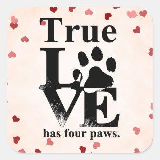 True Love Has Paws Square Sticker