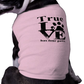 True Love Has Paws T-Shirt
