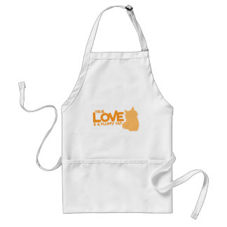 TRUE LOVE is a fluffy cat Adult Apron