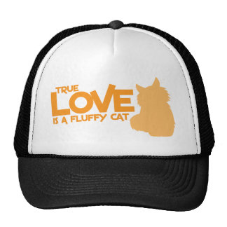 TRUE LOVE is a fluffy cat Trucker Hat