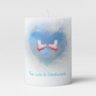 True Love Is Unbelievable-Flying Pigs Kissing Pillar Candle