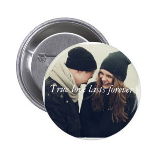 True love lasts forever button