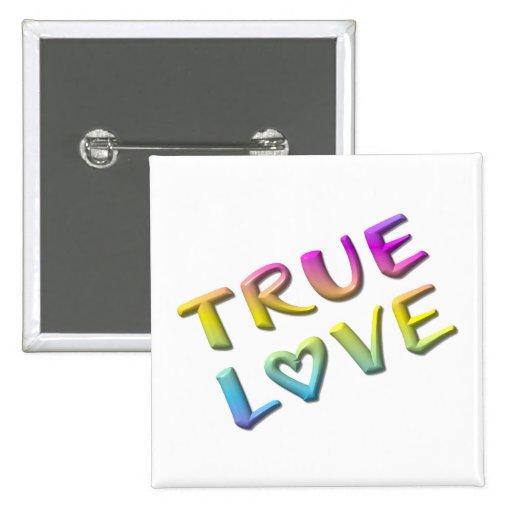 True Love Pinback Buttons