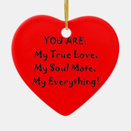 True Love Poem Ceramic Ornament