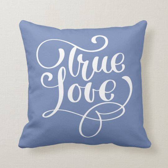 True Love Quote Cornflower Blue Typography Wedding Throw Pillow Zazzle